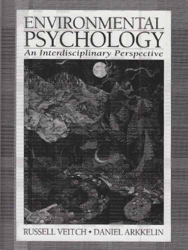 9780132823517: Environmental Psychology: An Interdisciplinary Perspective