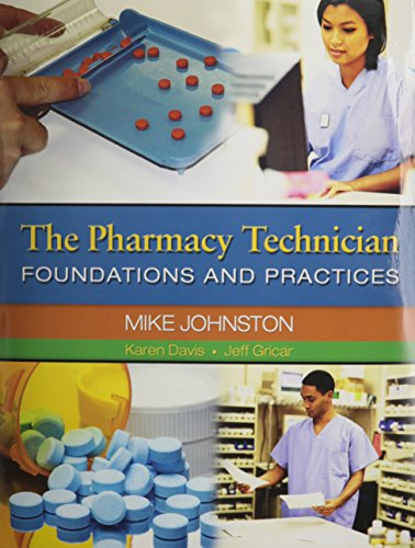 9780132824118: The Pharmacy Technician: Foundations and Practices with Certification Exam Review, Pharmacy Technician Lab Manual and Workbook