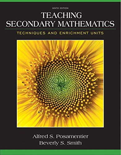 9780132824835: Teaching Secondary Mathematics: Techniques and Enrichment Units