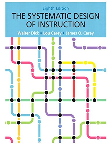 9780132824859: The Systematic Design of Instruction
