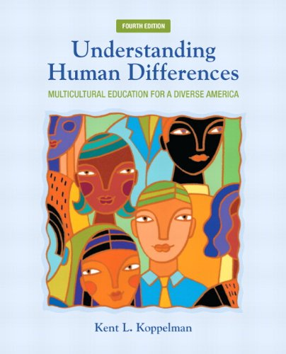 9780132824897: Understanding Human Differences: Multicultural Education for a Diverse America (4th Edition) (New 2013 Curriculum & Instruction Titles)