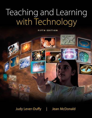 Teaching and Learning with Technology: Lever-Duffy, Judy