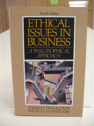 Ethical Issues in Business: a Philosophical Approach - 4th Edition