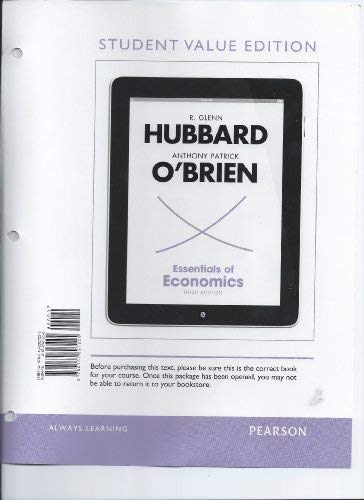 9780132827225: Essentials of Economics, Student Value Edition (3rd Edition) (The Pearson Series in Economics)