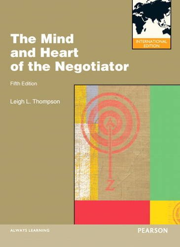 9780132827669: Mind and Heart of the Negotiator, The:International Edition