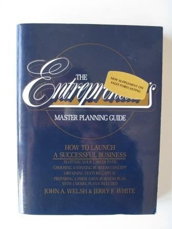 9780132828062: The Entrepreneur's Master Planning Guide : How to Launch a Successful Business
