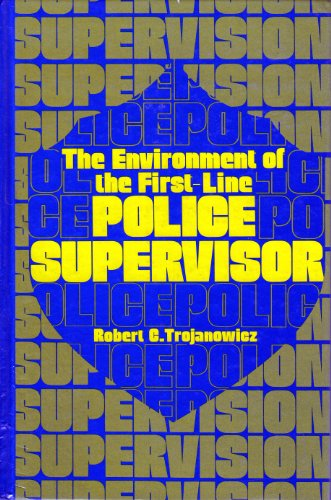 9780132828482: The Environment of First Line Police Supervisors