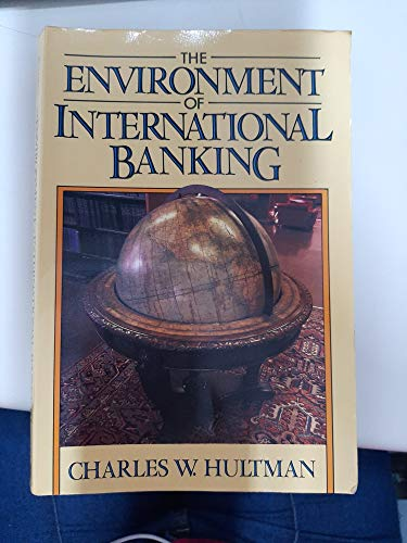 9780132828567: Environment of International Banking