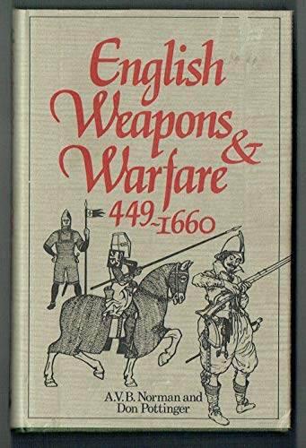 9780132828710: English Weapons & Warfare, 449-1660