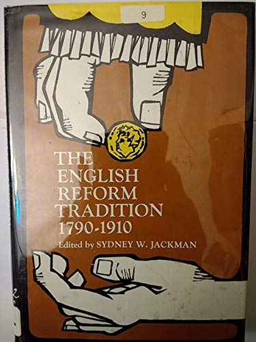 9780132829137: The English Reform Tradition 1790-1910