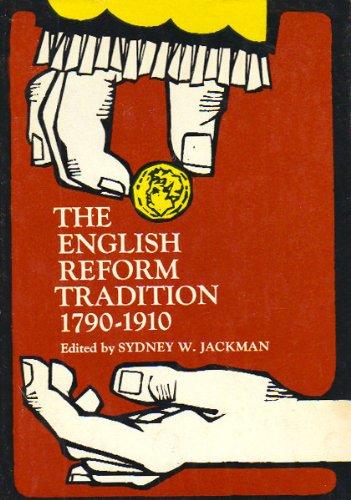 9780132829212: English Reform Tradition, 1790-1910