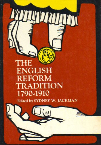 9780132829212: English Reform Tradition, 1790-1910