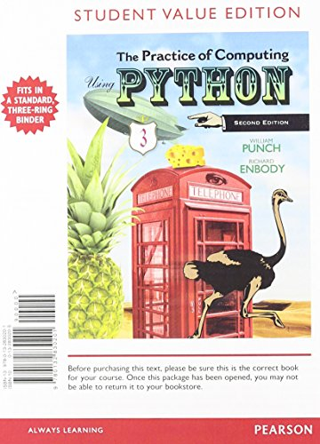 9780132830201: Student Value Edition for The Practice of Computing Using Python (2nd Edition)