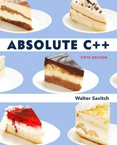 9780132830713: Absolute C++ (5th Edition)