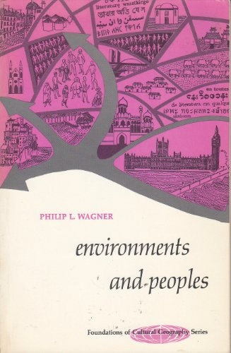 9780132832595: Environments and Peoples (Foundations of cultural geography series)
