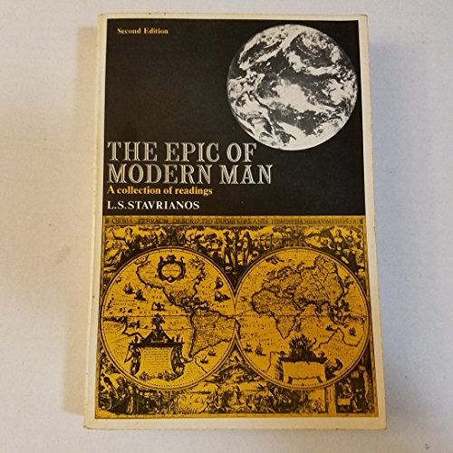 The Epic of Modern Man: A Collection: L. S. Stavrianos