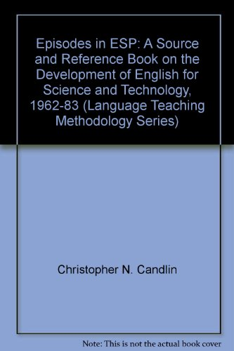 9780132833837: Episodes in Esp: A Source and Reference Book on the Development of English for Science and Technology (Language Teaching Methodology Series)