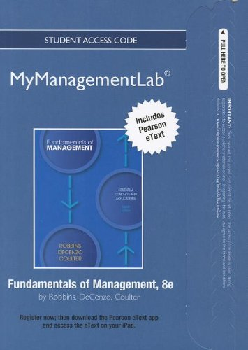 NEW MyManagementLab with Pearson eText -- Access Card -- for Fundamentals of Management (MyManagementLab (access codes)) (0132834219) by Robbins, Stephen P.; De Cenzo, David A.; Coulter, Mary