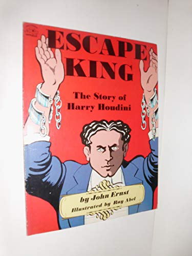 9780132834247: Escape King - The Story of Harry Houdini