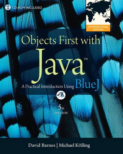 9780132835541: Objects First with Java: A Practical Introduction Using BlueJ: International Edition