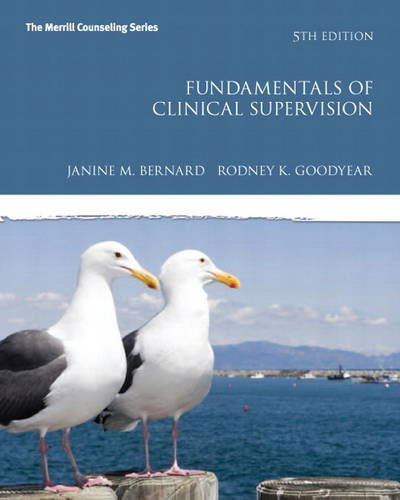 9780132835626: Fundamentals of Clinical Supervision (5th Edition) (New 2013 Counseling Titles)