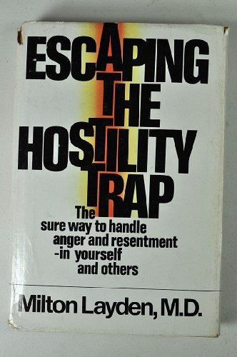 Escaping the hostility trap: Layden, Milton