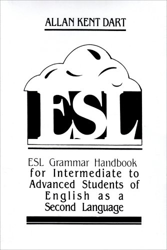 9780132838047: ESL Grammar Handbook For Intermediate To Advanced Students of English As A Second Language