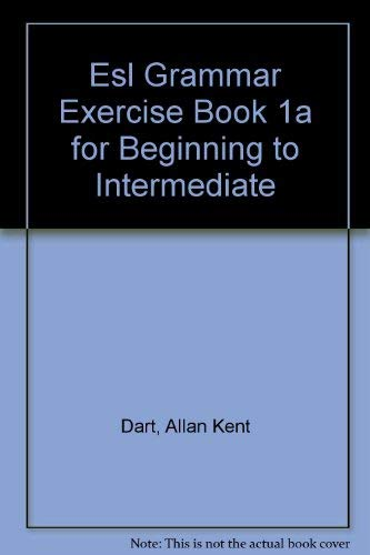 9780132838887: Esl Grammar Exercise Book 1a for Beginning to Intermediate