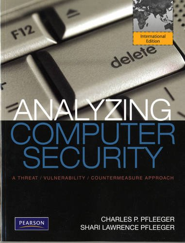 9780132839402: Analyzing Computer Security: A Threat / Vulnerability / Countermeasure Approach