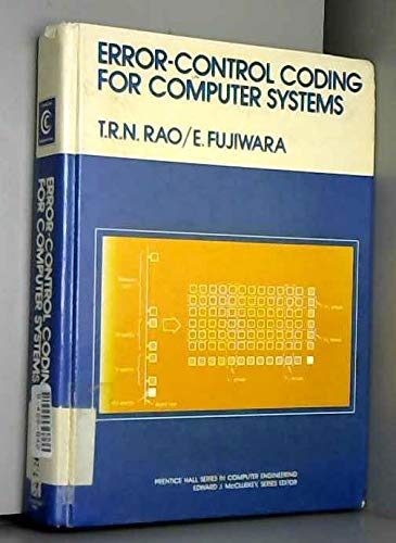9780132839532: Error-Control Coding for Computer Systems (Prentice Hall series in computer engineering)