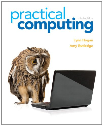 9780132839969: Practical Computing (3rd Edition) (Computers Are Your Future)