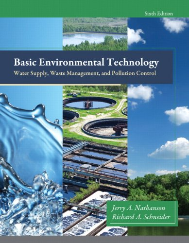9780132840149: Basic Environmental Technology: Water Supply, Waste Management and Pollution Control (6th Edition)