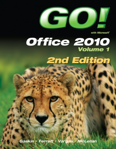 9780132840163: GO! with Office 2010 Volume 1 (2nd Edition)