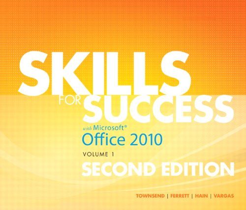 9780132840323: Skills for Success with Office 2010, Volume 1 (2nd Edition)