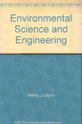9780132841597: Environmental Science and Engineering