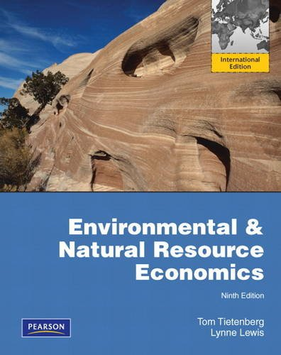 9780132843003: Environmental & Natural Resources Economics: International Edition