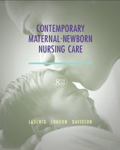 Contemporary Maternal-Newborn Nursing Care (8th Edition) (Maternal: Ladewig, Patricia W.;