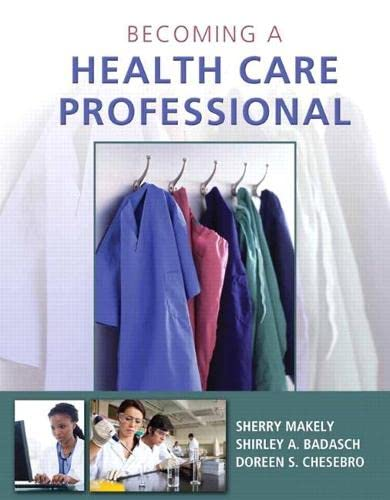 9780132843232: Becoming a Health Care Professional