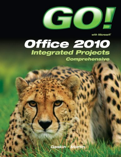 9780132843300: GO! with Office 2010 Integrated Projects (S2PCL)
