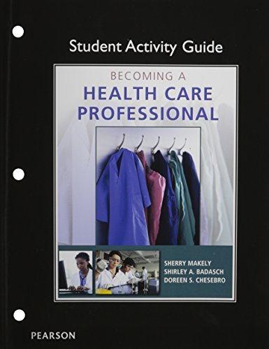 9780132843386: Student Activity Guide for Becoming a Health Care Professional