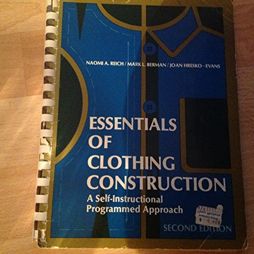 9780132843980: Essentials of clothing construction: The self-instructional programmed approach