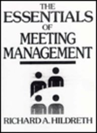 9780132844802: The Essentials of Meeting Management