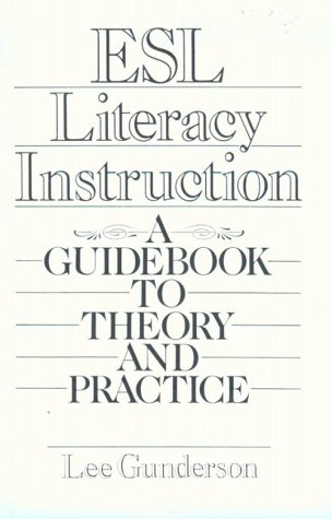 9780132846059: Esl Literacy Instruction: A Guidebook to Theory and Practice