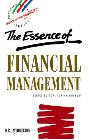 9780132847872: Essence of Financial Management