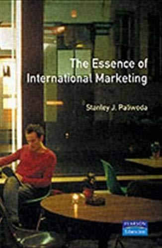 9780132848039: The Essence of International Marketing (The Essence of Management)
