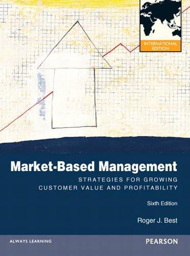 9780132848169: Market-Based Management: International Edition