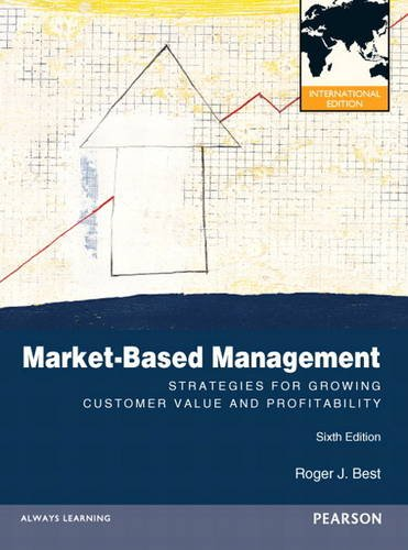 9780132848169: Market-Based Management: International Version