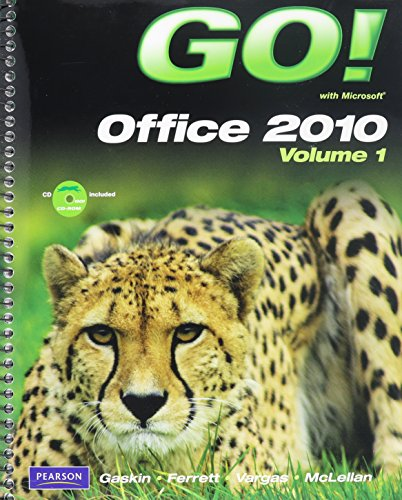 9780132848244: GO! With Microsoft Office 2010, Vol. 1, and Student Videos, and GO! with Windows 7 Getting Started, myitlab -- Access Card -- for GO! Office 2010 Vol. ... In Action, Introductory Package (8th Edition)