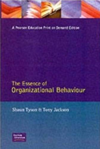 9780132848374: The Essence of Organizational Behaviour (Essence of Management Series)