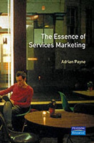 9780132848527: The Essence of Services Marketing